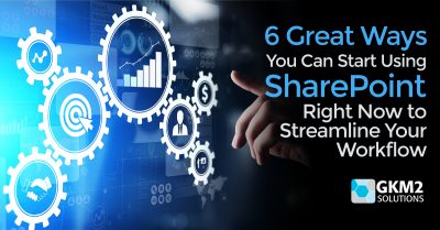6 Great Ways You Can Start Using SharePoint