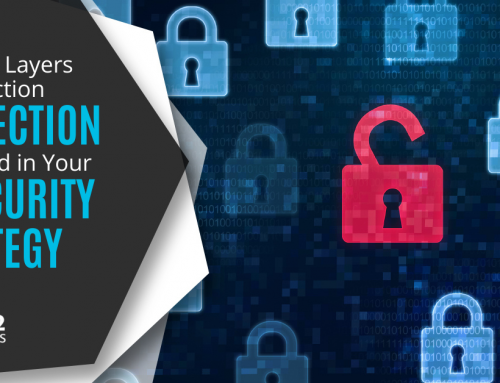 The Vital Layers of Protection You Need in Your IT Security Strategy