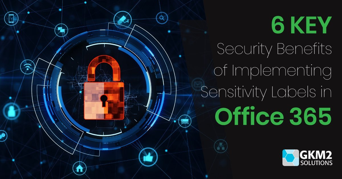 Implementing Sensitivity Labels in Office 365