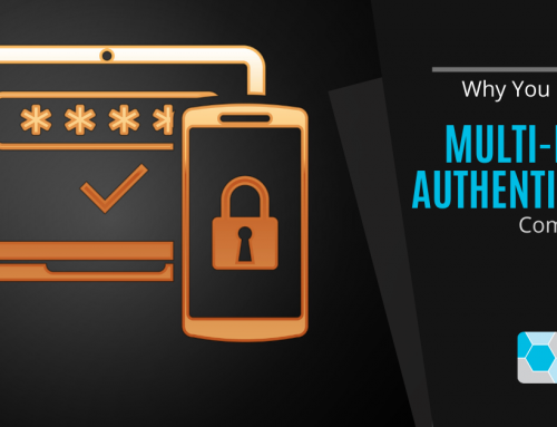Why You Need to Be Using Multi-Factor Authentication Company wide