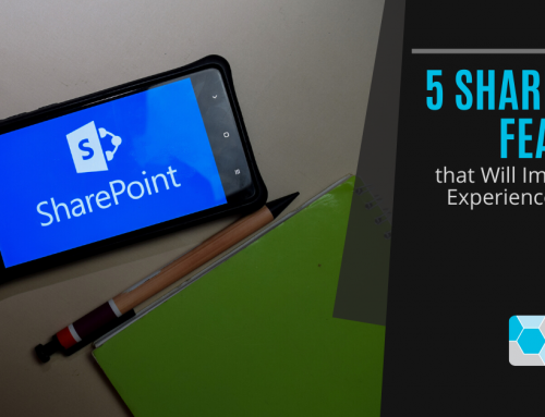 5 SharePoint Features that Will Drive Adoption