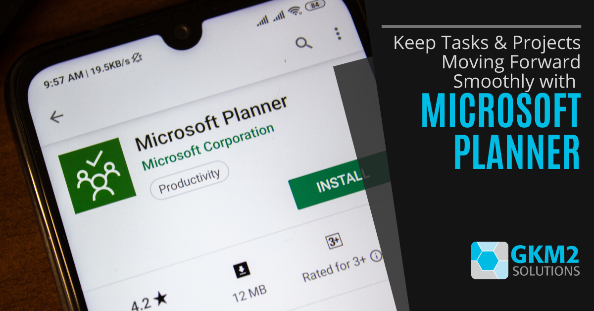 Keep Tasks & Projects Moving Forward Smoothly with Microsoft Planner