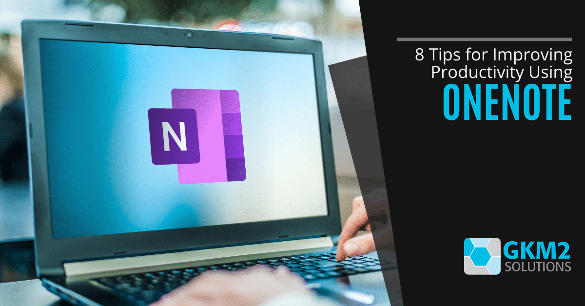 8 Tips for Improving Productivity Using OneNote