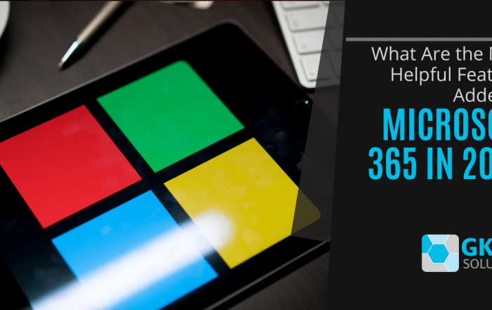 What Are the Most Helpful Features Added to Microsoft 365 in 2020?