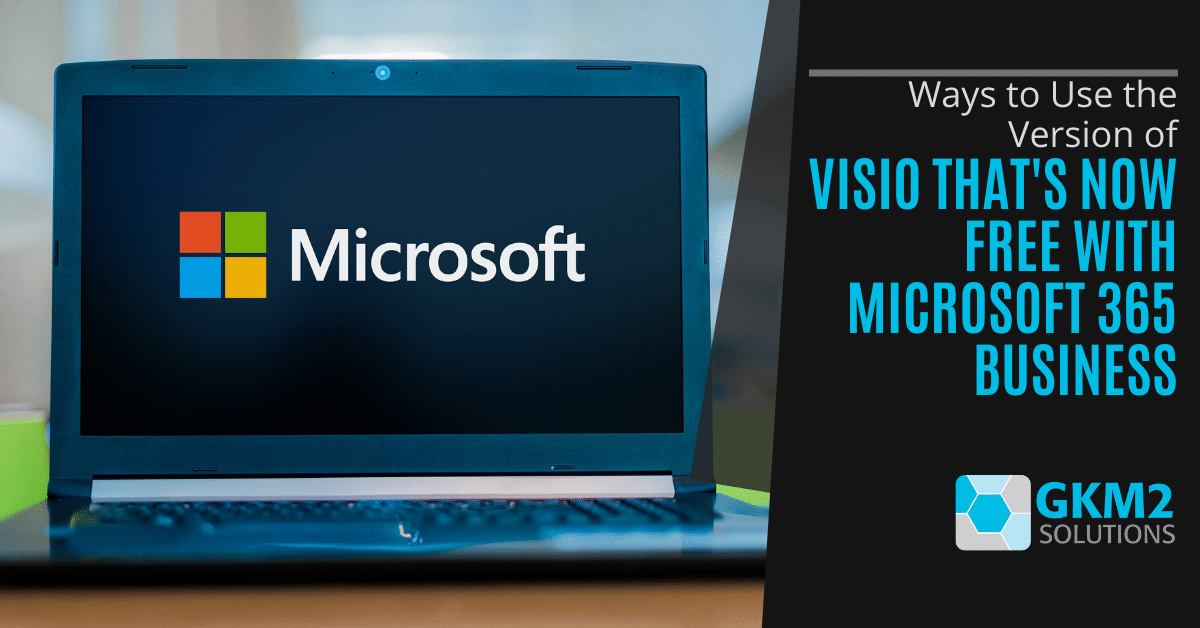 Ways to Use the Version of Visio That's Now Free With Microsoft 365 Business